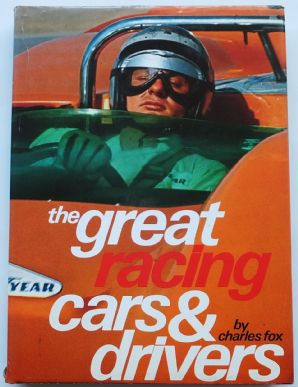 THE GREAT RACING CARS AND DRIVERS ( Fox 1972)